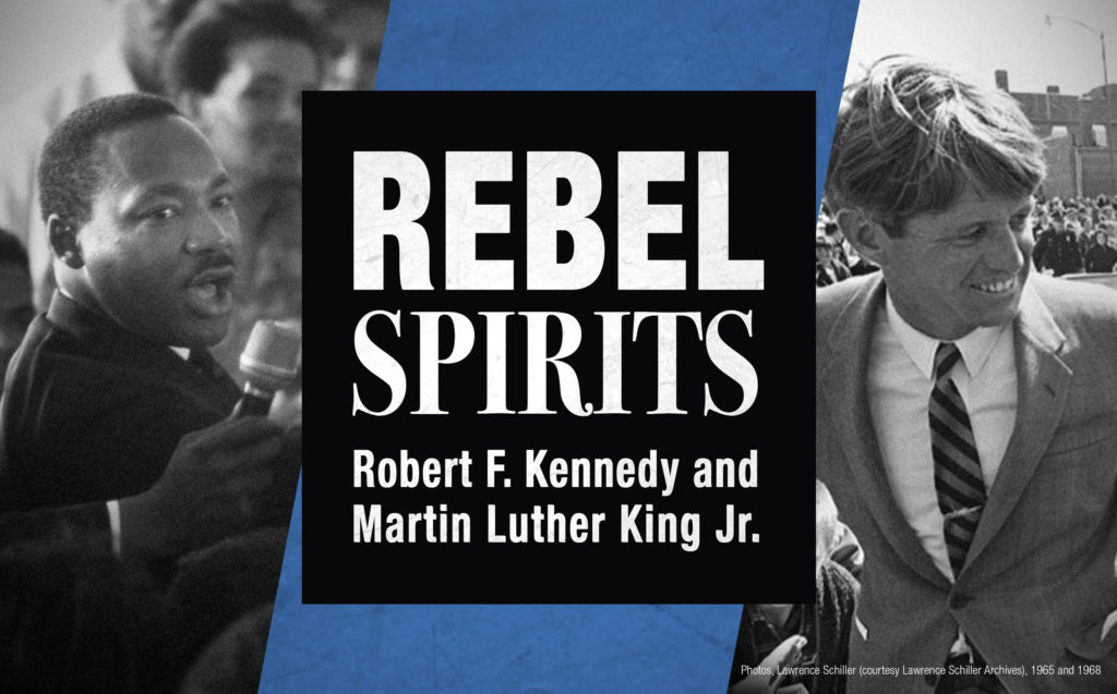 Rebel Spirits: Robert F. Kennedy and Martin Luther King Jr. exhibit logo